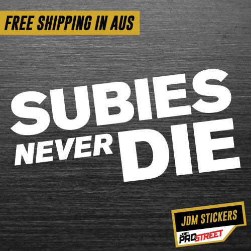 Subies never die jdm car sticker decal